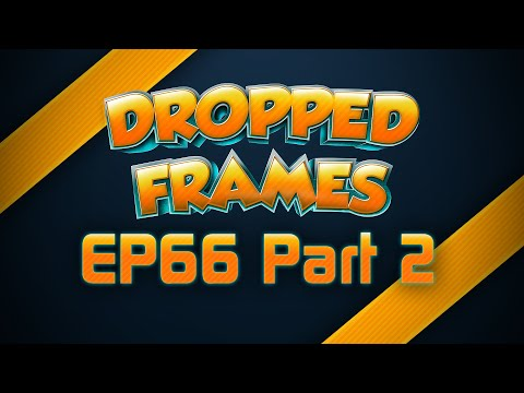 Dropped Frames Week 66 Butts Bots and VR Porn Part 2