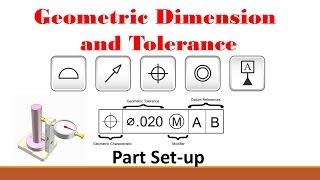 #GD&T (Part 1: Basic Set-up Procedure)