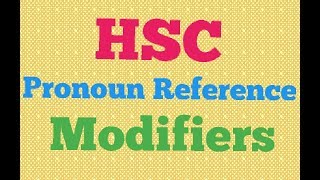 Pronoun reference & use of modifiers (bangla) | Na
