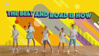Music Video: The Belt and Road is How