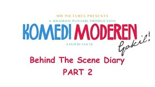 KOMEDI MODEREN GOKIL - Behind The Scene Part 2