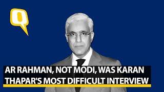 AR Rahman, Not Modi, WasKaran Thapar