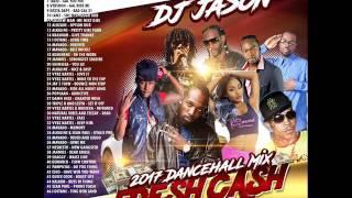 DANCEHALL MIX CLEAN 2017 MAY -MAVADO FRESH CASH,ISHAWNA EQUAL RIGHTS,VYBZ KARTEL,DJ JASON 8764484549