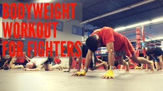 Bodyweight Workout for Muay Thai, MMA and BJJ Fighters