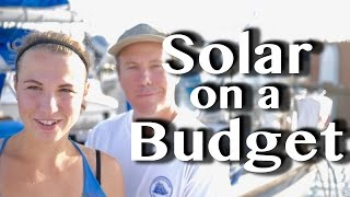 DIY: SOLAR ON A BUDGET -[35]- Sailing With A Purpose