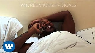 Tank - Relationship Goals [Official Audio]