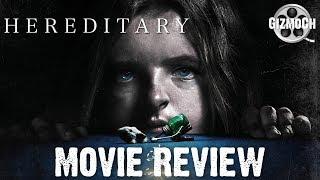 Hereditary (Movie Review) | GizmoCh