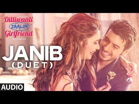 'Janib (Duet)' FULL AUDIO Song   Arijit Singh   Divyendu Sharma   Dilliwaali Zaalim Girlfriend