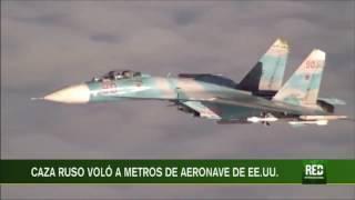Caza ruso voló a metros de aeronave de EE.UU.