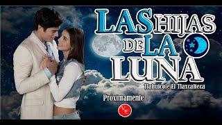 Telenovela Hijas De La Luna remake de Las Juanas con Danilo Carrera y Michelle Renaud 2018