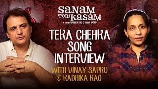 Tera Chehra Interview | Vinay Sapru & Radhika Rao | Sanam Teri Kasam