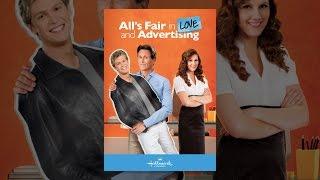 All's Fair In Love & Advertising
