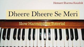 Dheere Dheere Se Meri Zindagi Harmonium Tutorial | Piano Notes