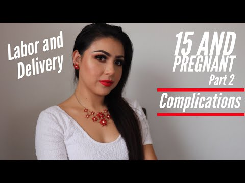 My Story 15 and Pregnant Labor And Delivery Part 2