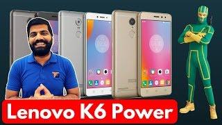 Lenovo K6 Power - The Kickass Power? My Opinions