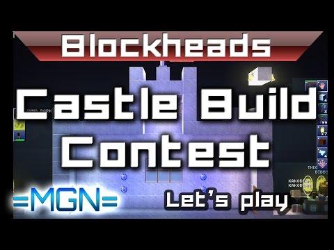 Blockheads - Castle Building Contest! RedEagle, Dark, TheOh, MMS & more!