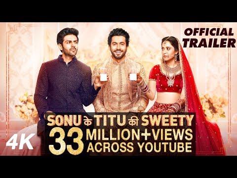 Official Trailer: Sonu Ke Titu Ki Sweety | Luv Ranjan | Kartik Aaryan, Nushrat Bharucha, Sunny Singh