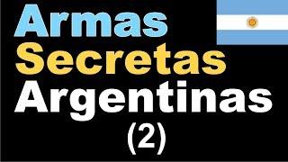 Armas Secretas Argentinas (2)