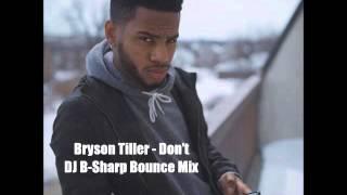 Bryson Tiller - Don't (New Orleans Bounce Mix)