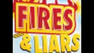 Fires & Liars