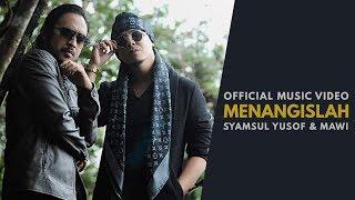 SYAMSUL YUSOF & MAWI - Menangislah (Official Music Video) OST Munafik 2