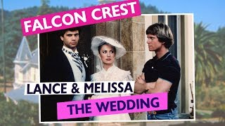 Falcon Crest #016 Lance and Melissa's Wedding