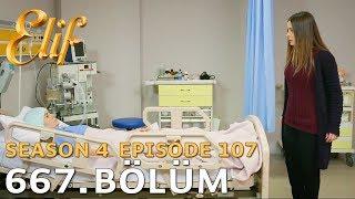 Elif 667. Bölüm | Season 4 Episode 107