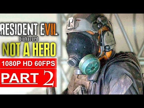 Xxx Mp4 RESIDENT EVIL 7 NOT A HERO Gameplay Walkthrough Part 2 1080p HD 60FPS PC No Commentary 3gp Sex