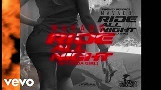 Mavado - Ride All Night (My Kinda Girl) (Official Audio)