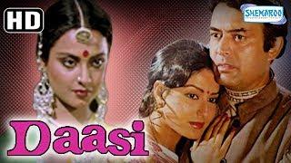 Daasi (HD)- Hindi Full Movie - Sanjeev Kumar | Rekha | Rakesh Roshan - (With Eng Subtitles)