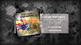 Feeling Every Sunset - Heartless