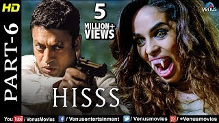 Hisss - Part 6| Mallika Sherawat & Irrfan Khan | Naagin | Bollywood Adventure Thriller Movie Scene
