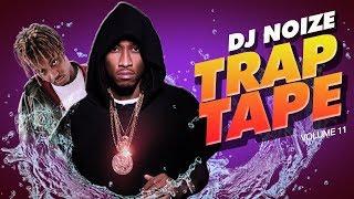 🌊 Trap Tape #11 |New Hip Hop Rap Songs October 2018 |Street Soundcloud Mumble Rap DJ Noize Mix