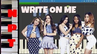 Fifth Harmony - Write On Me - Piano Tutorial