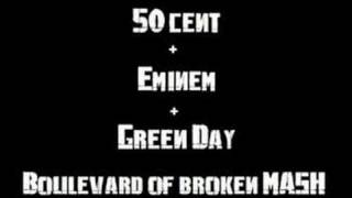 50Cent feat Eminem Vs Green Day - Boulevard of Brokan Mash