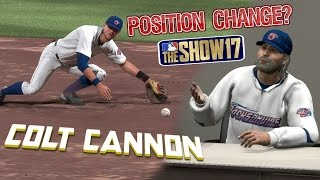 MLB The Show 17 Colt Cannon Road To The Show Left Fielder EP6 Position Change? MLB 17
