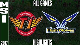 SKT vs FW Highlights ALL GAMES - Semifinal MSI 2017 - SK Telecom T1 vs Flash Wolves