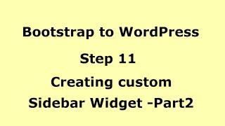 WordPress tutorial - Creating custom Sidebar Multiple Widgets - Part2  - Step11
