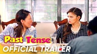 Past Tense Full Trailer