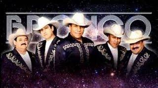 Bronco El Gigante De America - No Tengo Mas Que Una Cancion