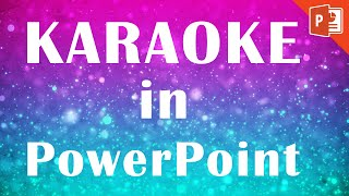 Powerpoint Karaoke Tutorial   How to make a karaoke music video in PowerPoint