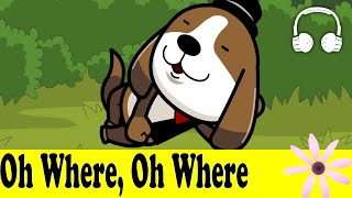 Oh Where, Oh Where Has My Little Dog Gone | Family Sing Along - Muffin Songs