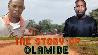 The Story of Olamide (Before The Fame) - Wo!!