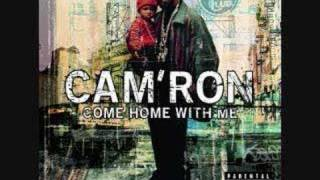 Cam'ron Come Home with me (feat. jim jones & juelz santana)
