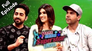 Ayushmann Khurrana, Kriti Sanon & Rajkummar Rao  | Bareilly Ki Barfi | Yaar Mera Superstar