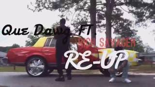 Que Dawg Ft. Rich Savager - Re-up SHOT BY: @1BlackElmo