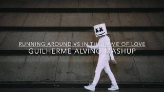 Running Around vs In The Name Of Love (Guilherme Alvino Mashup)