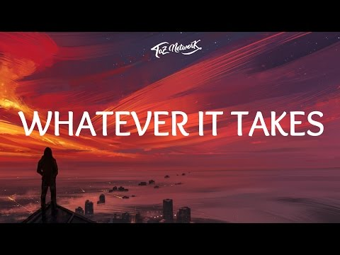 Imagine Dragons - Whatever It Takes (Lyrics  Lyric Video)