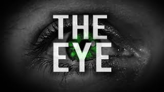 """HOW """"THE EYE"""" AFFECTS OUR DAILY LIFE"""