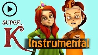 Hindi Cartoon Songs - Super K - Instrumental